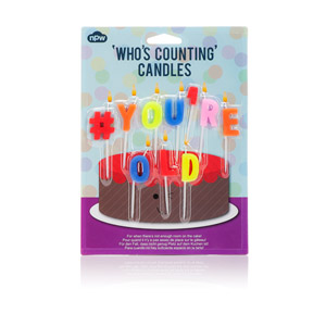 Candles hashtag # you're old